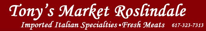 Tony's Market Roslindale banner